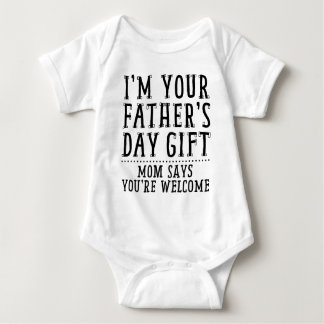 Mom Says You're Welcome Baby Bodysuit