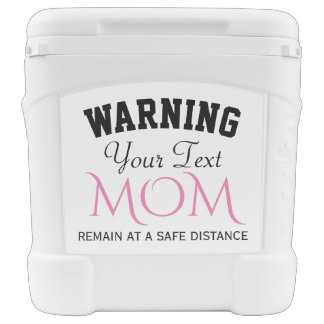 Mom Warning Rolling Cooler