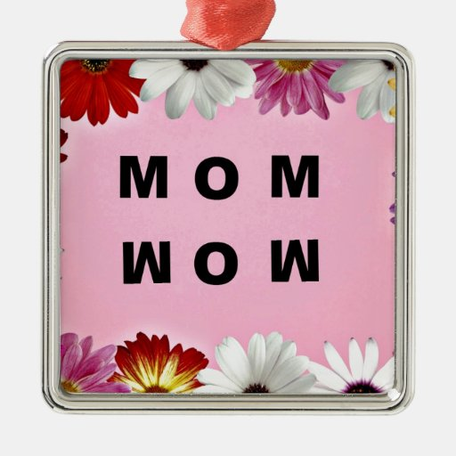 Mom - Wow, a Mother's Day message Christmas Tree Ornament