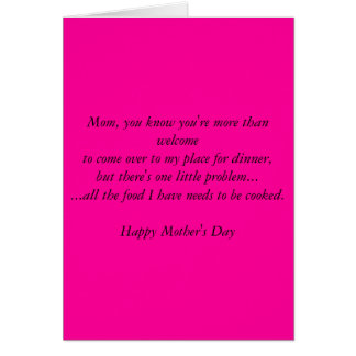 Mom, you know you're more than welcometo come o... greeting card