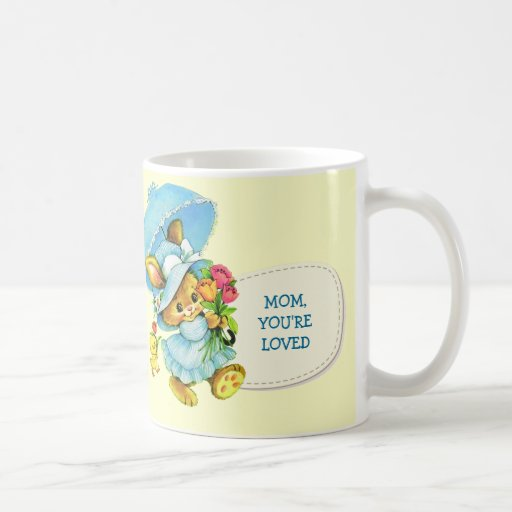Mom, You're Loved. Mother's Day Gift Mugs