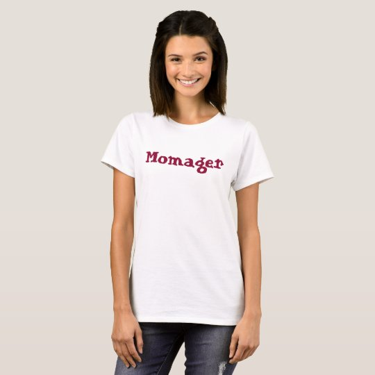 Momager T-Shirt