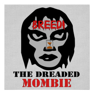 Mombie Breeder Posters