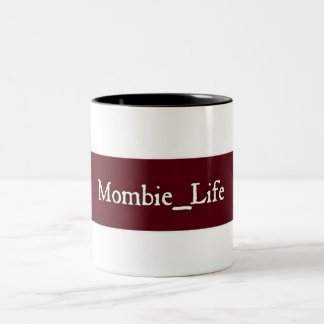 Mombie_Life Mug
