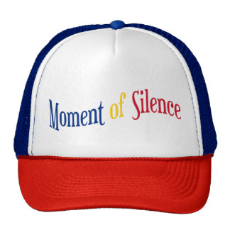Moment of Silence Cap