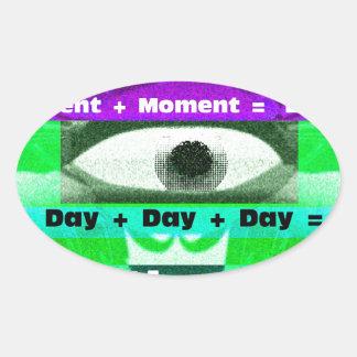 Moments = Days= Lives Oval Sticker