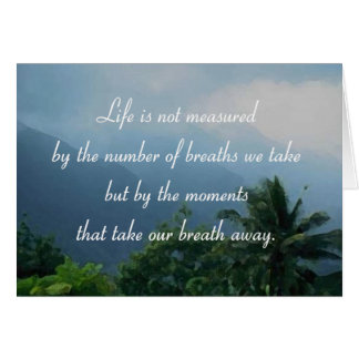 Moments That Take Our Breath Away Note Card