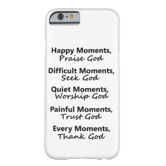 Moments with God Barely There iPhone 6 Case