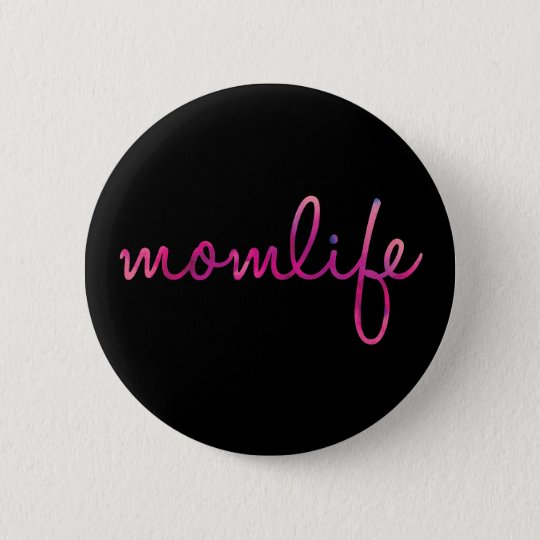 MomLife 2¼ Inch Round Button