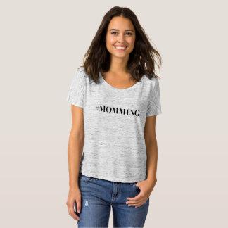 Momming T-Shirt