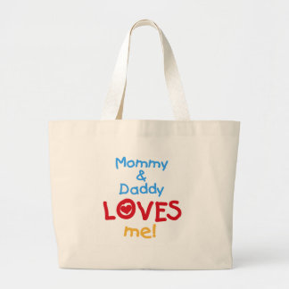 Mommy and Daddy Loves Me Canvas Bag