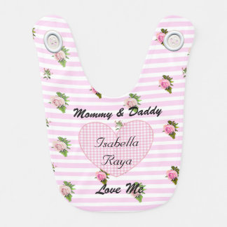 Mommy and Daddy  Loves Me Vintage Pink Roses Bib