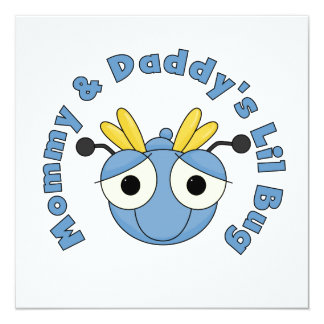 Mommy and Daddy's Lil Bug 13 Cm X 13 Cm Square Invitation Card