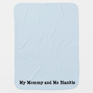 Mommy and Me Blankie Baby Blanket