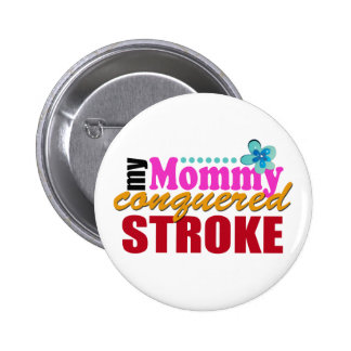 Mommy Conquered Stroke 6 Cm Round Badge