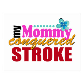 Mommy Conquered Stroke Post Card