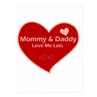 Mommy & Daddy Love Me Lots Postcard