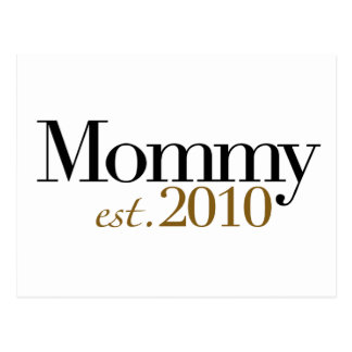 Mommy Est 2010 Postcard