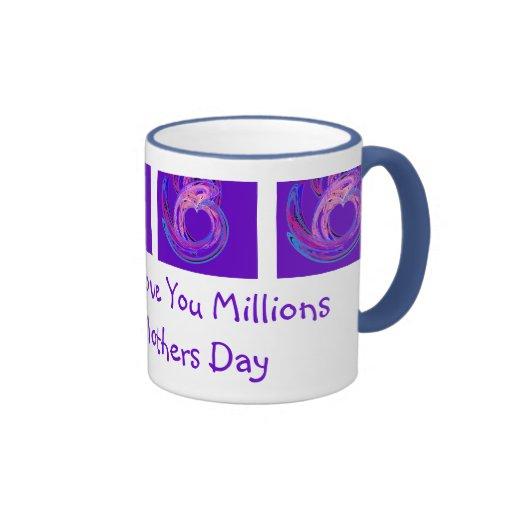 Mommy I Love You Millions Mugs