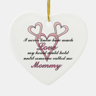 Mommy (I Never Knew) Decorative Ornament