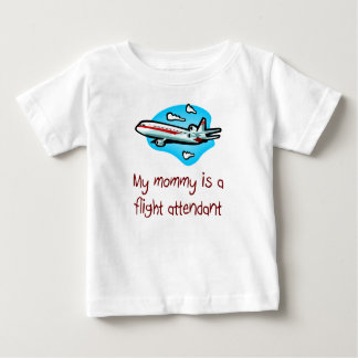 Mommy is a Flight Attendant baby t-shirt