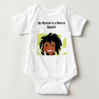 Mommy is a natural beauty baby bodysuit