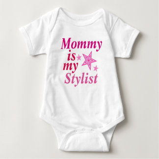 Mommy is my stylist t shirts