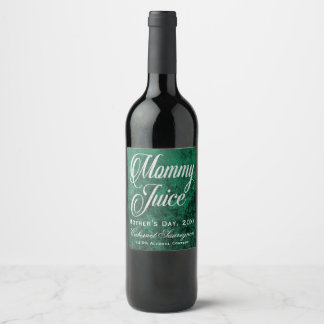Mommy Juice Mother's Day Green and Faux Glitter Wine Label