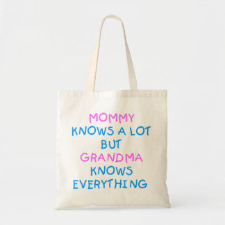 Mommy knows a lot but Grandma know everything