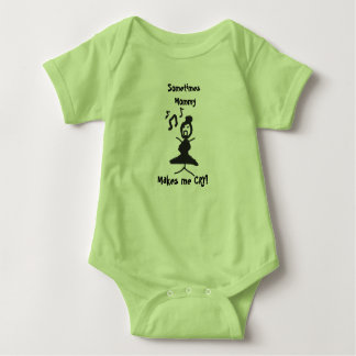 Mommy Makes Me Cry! Baby Bodysuit