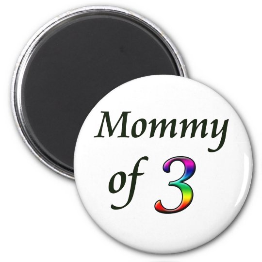 MOMMY OF 3 6 CM ROUND MAGNET