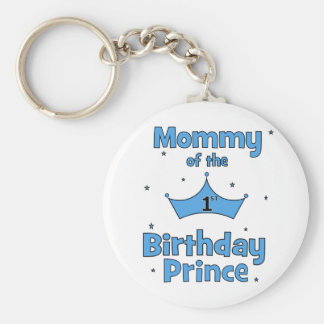 Mommy of the 1st Birthday Prince Keychains