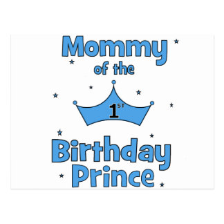 Mommy of the 1st Birthday Prince! Post Cards