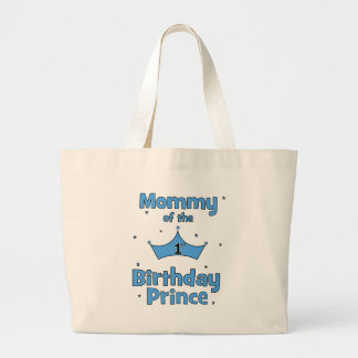 Mommy of the 1st Birthday Prince! Tote Bags