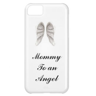 mommy to an angel iphone cover iPhone 5C case