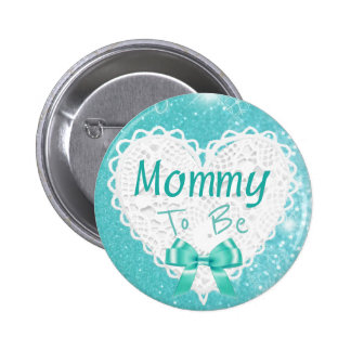 Mommy to be Aqua Blue Baby Shower Button