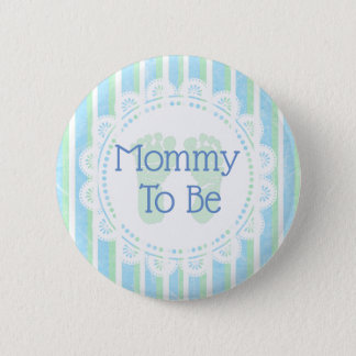 Mommy to be Blue Green Baby Shower button