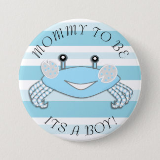 Mommy to be Crab Its a Boy Baby Shower Button