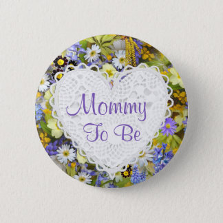Mommy to be Flower Blossoms Baby Shower Button