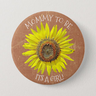 Mommy to be ITS A GIRL Sunflower Brown Baby Shower 7.5 Cm Round Badge