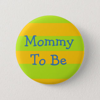 Mommy to be Lime Green & Orange Baby Shower Button