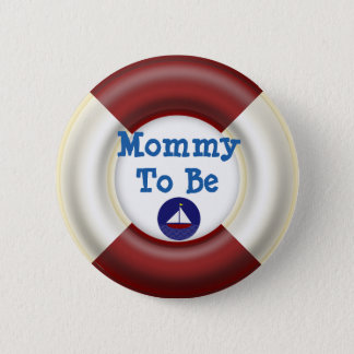 Mommy to be Nautical Baby Shower Button