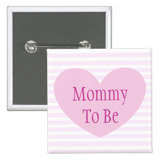 Mommy to be Pink and White Baby Shower Button