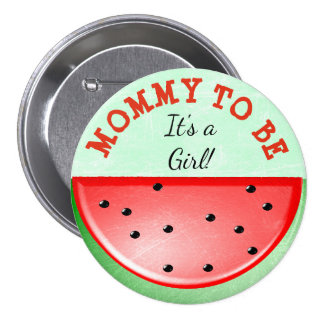 Mommy to be Watermelon Themed Baby  Shower Button