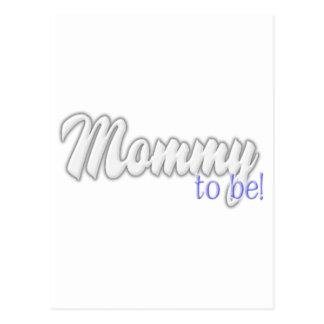 Mommy to beBlue Post Card