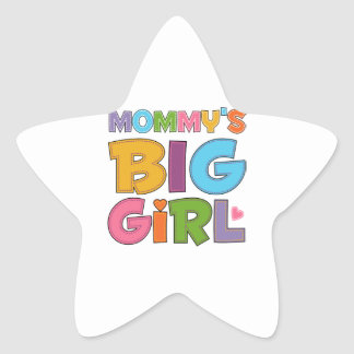Mommys Big Girl Star Sticker