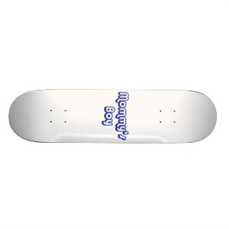 Mommy's Boy Skate Deck