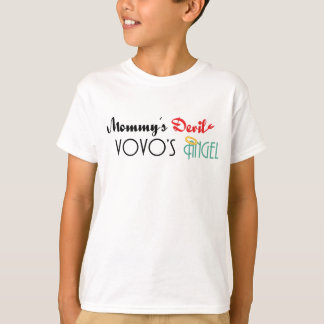 Mommy's Devil, Vovo's Angel T Shirt