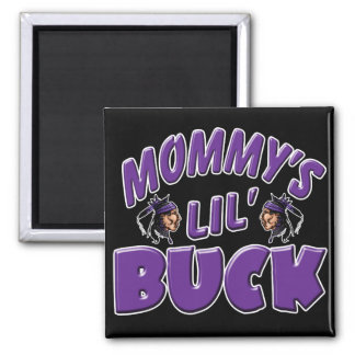 Mommy's Lil Buck Square Magnet
