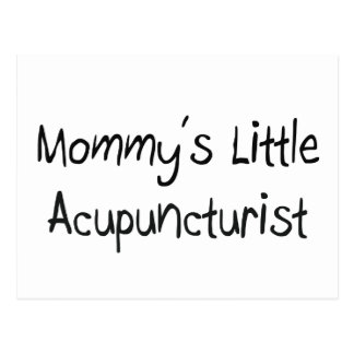 Mommy's Little Acupuncturist Postcard